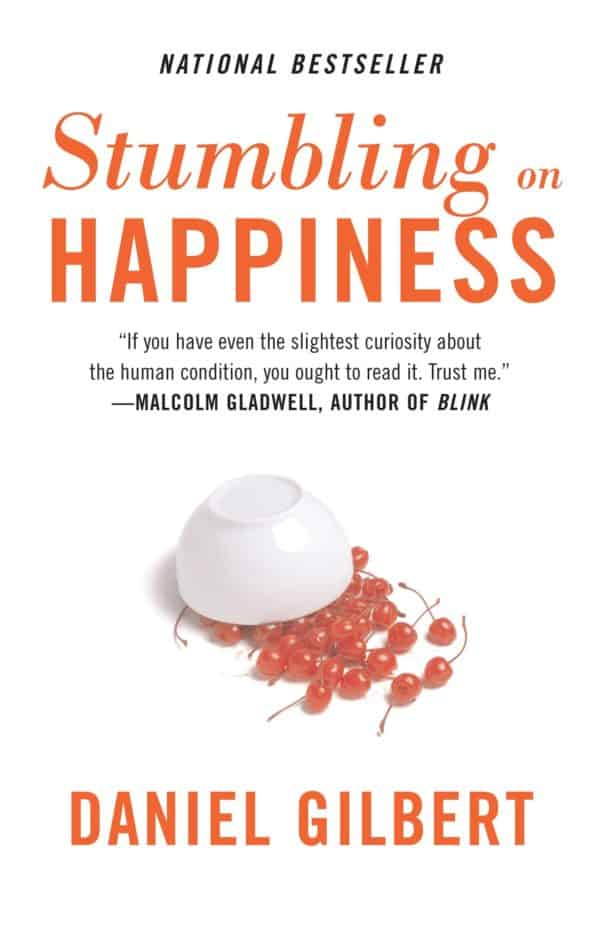 Stumbling on Happiness by Daniel Todd Gilbert