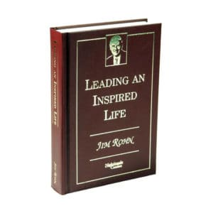 Leading an Inspired Life: Jim Rohn
