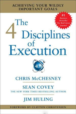 The Four Disciplines of Execution