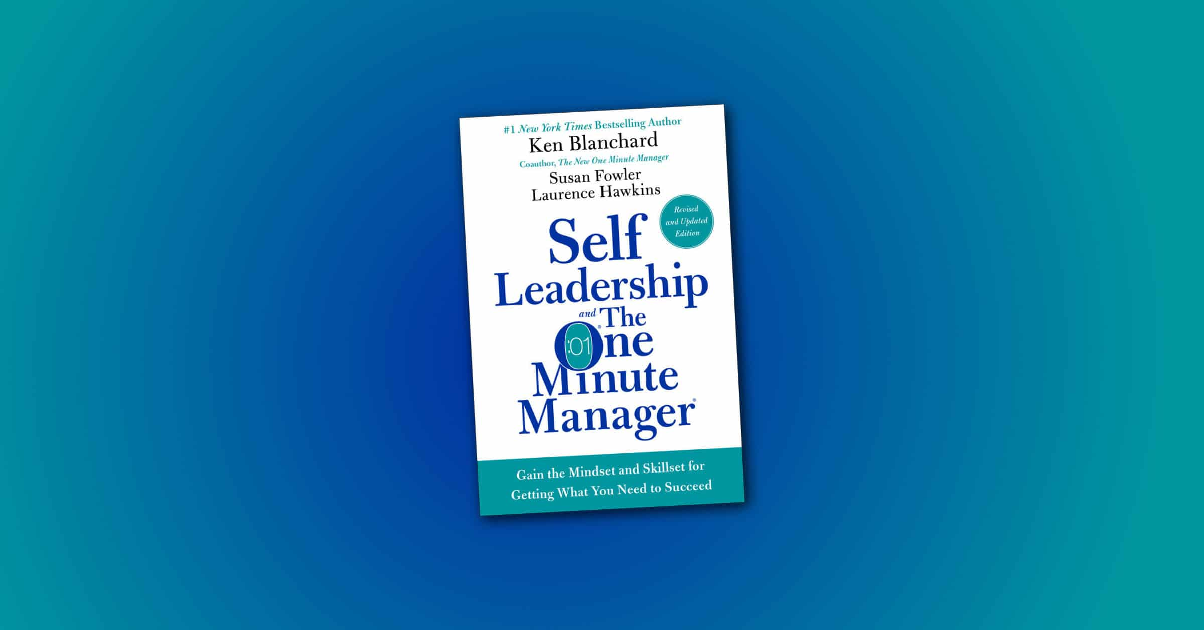 Self-Leadership and the One-Minute Manager