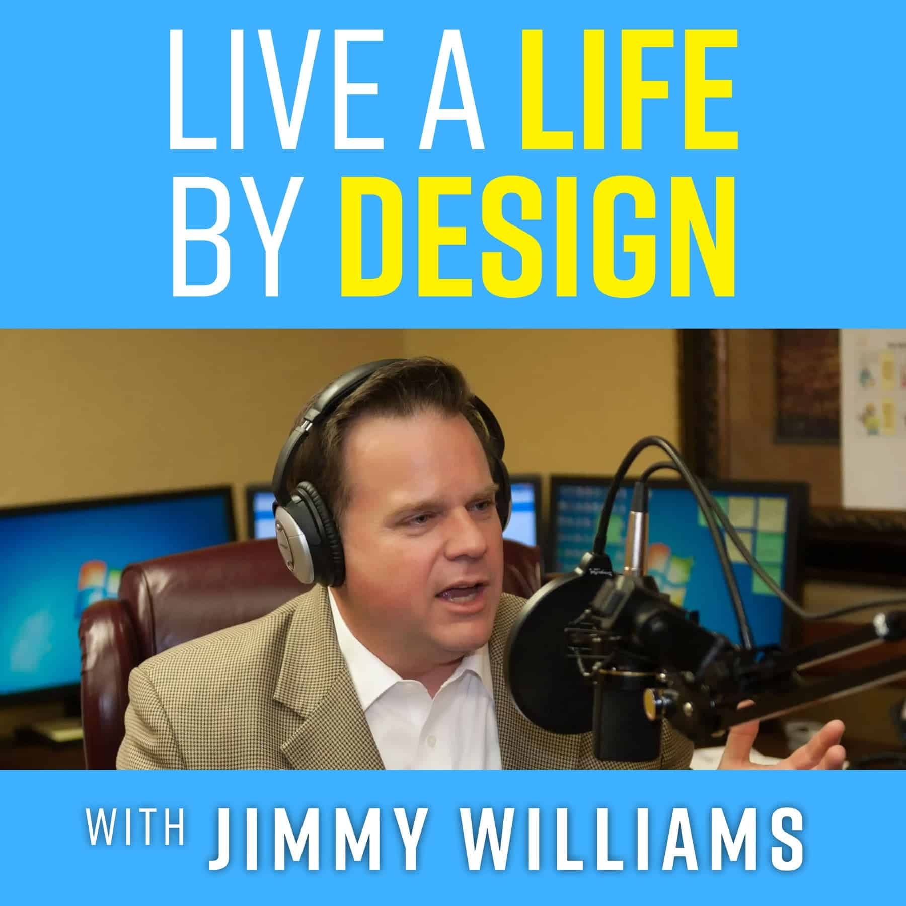The Live A Life By Design Podcast